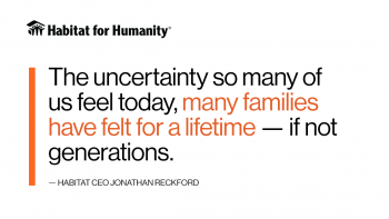 "Quote graphic that reads: ""The uncertainty so many of us feel today, many families have felt for a lifetime -- if not generations."""